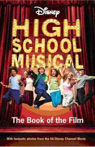 High School Musical - The Book of the Film