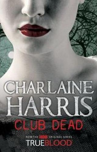 True Blood 3: Club Dead
