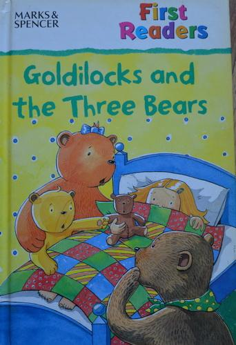 First Readers - Goldilocks and the Three Bears