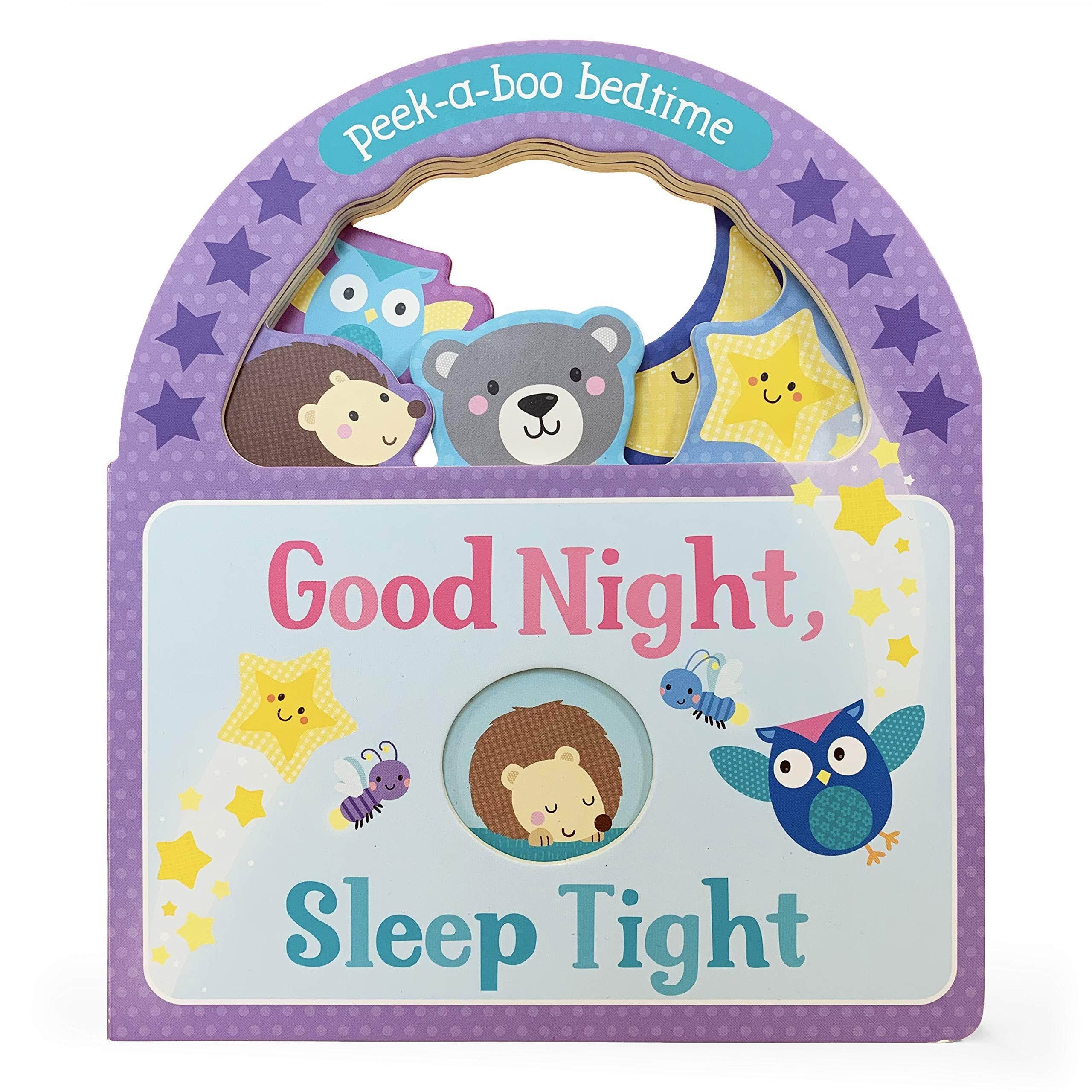 Goodnight, Sleep Tight: Peek-a-boo Bedtime