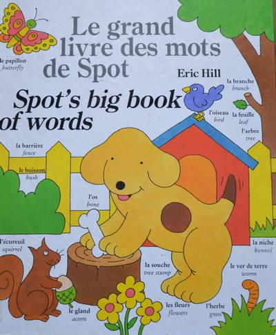 Spot's Big Book of Words (English/French Edition)