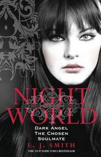Night World - Dark Angel, The Chosen, Soulmate